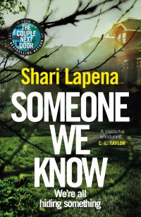 Someone we know, Shari Lapena