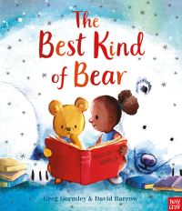 The best kind of bear, Illustrated by David Barrow