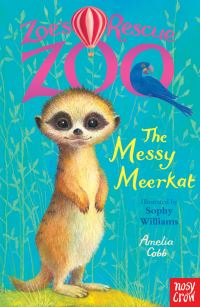 The messy meerkat, Illustrated by Sophy Williams