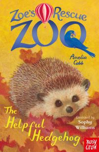 The helpful hedgehog, Amelia Cobb, illustrated by Sophy Williams