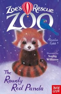 The rowdy red panda, Illustrated by Sophy Williams