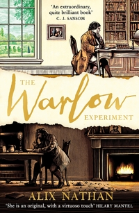 The Warlow experiment, Alix Nathan