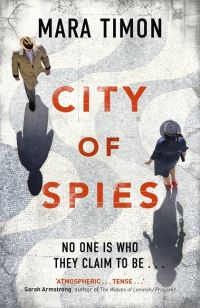 City of spies, [electronic resource], Mara Timon