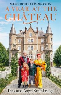 A year at the chateau, Dick Strawbridge, Angel Strawbridge