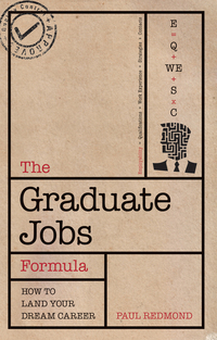 The graduate jobs formula, how to land your dream career, Paul Redmond