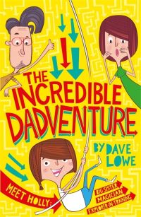 The incredible dadventure, Illustrated by Fitz Hammond
