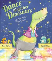 Dance together dinosaurs, illustrated by L. Wildish
