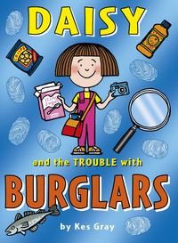 Daisy and the trouble with burglars, illustrated by N. Sharratt