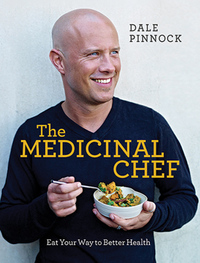 The medicinal chef, eat your way to better health, Dale Pinnock