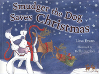 Smudger the dog saves Christmas, illustrated by H. Surplice