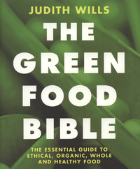 The green food bible, Judith Wills