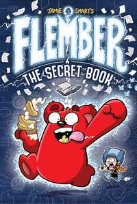 Flember, the secret book, Illustrated by Jamie Smart