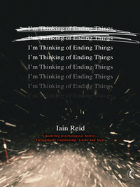 I'm thinking of ending things, [electronic resource], Iain Reid