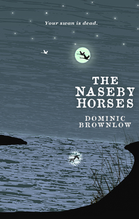 The Naseby Horses, Dominic Brownlow