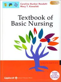 Textbook of basic nursing, Caroline Bunker Rosdahl, Mary T. Kowalski