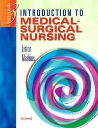 Introduction to medical-surgical nursing, Adrianne Dill Linton, Nancy K. Maebius