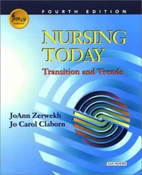 Nursing today, transition and trends, JoAnn Zerwekh, Jo Carol Claborn