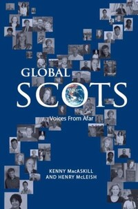 Global Scots, voices from afar, Kenny MacAskill and Henry McLeish