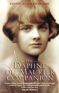 The Daphne du Maurier companion, edited by Helen Taylor