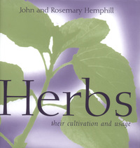 Herbs, their cultivation and usage, John and Rosemary Hemphill