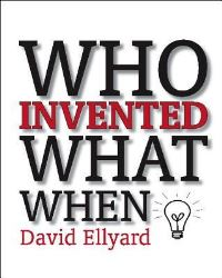 Who invented what when, David Ellyard