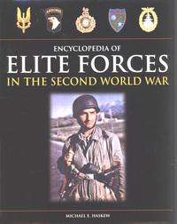 Encyclopedia of elite forces in the Second World War, Michael E. Haskew