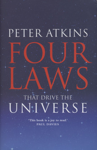 Four laws that drive the universe, Peter Atkins