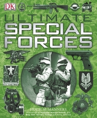Ultimate special forces, Hugh McManners, forewords by Richard Holmes & David L. Grange