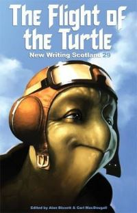 The flight of the turtle, edited by Alan Bissett and Carl MacDougall
