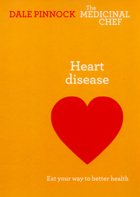 Heart disease, eat your way to better health, Dale Pinnock