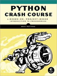 Python crash course, a hands-on, project-based introduction to programming, by Eric Matthes