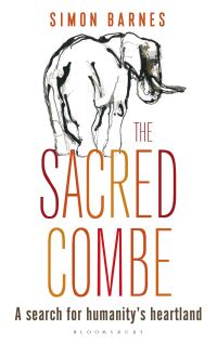 The sacred combe, a search for humanity's heartland, Simon Barnes, illustrations by Pam Guhrs-Carr