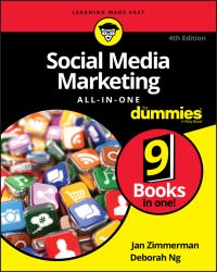 Social media marketing all-in-one, by Jan Zimmerman and Deborah Ng