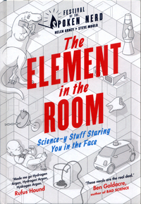 The element in the room, science-y stuff staring you in the face, Helen Arney, Steve Mould