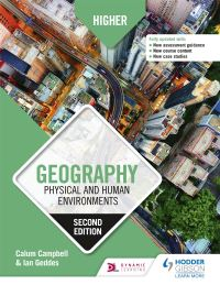 Higher geography, physical and human environments, Calum Campbell, Ian Geddes