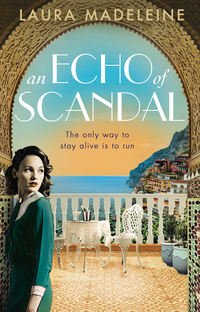 An echo of scandal, [electronic resource], Laura Madeleine