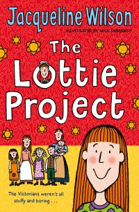 The Lottie project, [electronic resource], Jacqueline Wilson, illustrated by Nick Sharratt