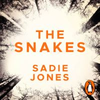 The Snakes, [electronic resource], Sadie Jones