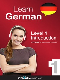 Learn German - Level 1, Introduction to German, [electronic resource]