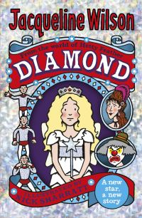 Diamond, [electronic resource], Jacqueline Wilson, illustrated by Nick Sharratt