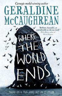Where the world ends, [electronic resource], Geraldine McCaughrean