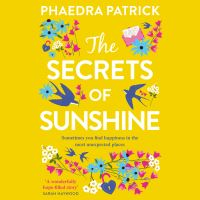 The secrets of sunshine, [electronic resource]