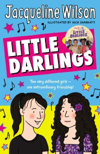Little darlings / Jacqueline Wilson / illustrated by Nick Sharratt