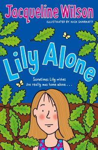 Lily alone, [electronic resource], Jacqueline Wilson