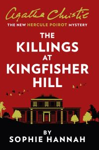 The killings at Kingfisher Hill, [electronic resource], Sophie Hannah