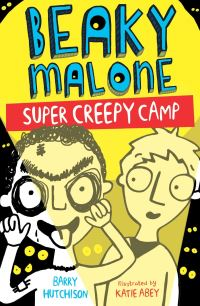 Super creepy camp, [electronic resource], Barry Hutchison, illustrated by Katie Abey